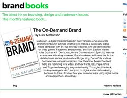 On-demand brand brand channel